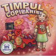 Timpul copilariei - CD