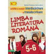 Activitati si evaluari interdisciplinare si transdisciplinare pentru clasele 5-6. Limba si literatura Romana