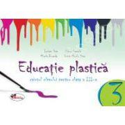 Educatie plastica pentru clasa a III-a (caiet format mic), editia a II-a revizuita
