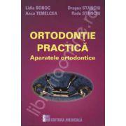Ortodontie practica. Aparatele ortodontice
