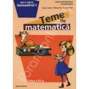 Teme de matematica clasa a VI-a, semestrul I (2011-2012)