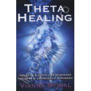 Theta Healing. Inalta-te si cauta-l pe Dumnezeu. Inalta-te si lucreaza cu Dumnezeu