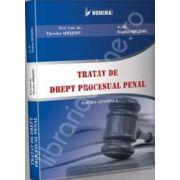 Tratat de drept procesual penal. Partea generala - Theodor Mrejeru, Bogdan Mrejeru