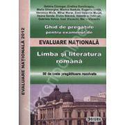 Evaluare nationala 2012 limba si literatura romana 2012 (ghid de pregatire)