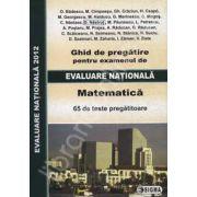 Evaluare nationala 2012. Matematica 2012 (ghid de pregatire)