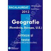 Bac geografie 2012. Bacalaureat 2012 geografie 100 de varinate, enunturi si rezolvari (Romania, Europa, U. E)