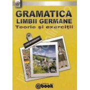 Gramatica limbii germane (2700 de exercitii). Teorie si exercitii