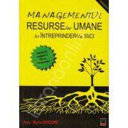Managementul resurselor umane in intreprinderile mici (Ancheta realizata in 500 de intreprinderi)