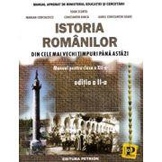 Istoria romanilor manual pentru clasa a XII-a, editia a II-a (Din cele mai vechi timpuri pana astazi)