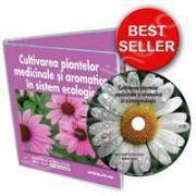 CD - Cultivarea plantelor medicinale si aromatice in sistem ecologic