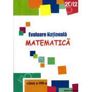 Evaluare Nationala Matematica 2012 clasa a VIII-a