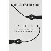 Confidente. 42 de convorbiri cu Angela Martin
