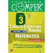 Limba si literatura romana, Matematica - Clasa III (Teste pentru Concursul Scolar National de Competenta si Performanta COMPER)