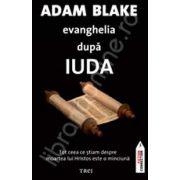 Evanghelia dupa Iuda. Afla secretul manuscriselor de la Marea Moarta