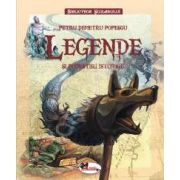 Legende si povestiri istorice - Editie cu coperti cartonate