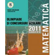 Matematica. Olimpiade si concursuri scolare 2011 - clasele IV-VI