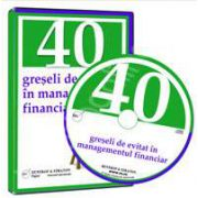 CD - Cum sa evitati cele mai importante 40 de greseli in managementul financiar