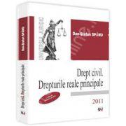 Drept civil. Drepturile reale principale 2011 (Conform noului Cod civil)