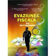 Evaziunea fiscala, intre abuz si ratiune economica