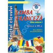 Limba Franceza - Limba moderna 1. Caietul elevului pentru clasa a III-a (Include CD)
