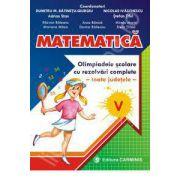 Matematica. Olimpiadele scolare cu rezolvari complete - toate judetele - clasa a V-a