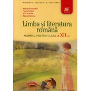 Limba si literatura romana pentru clasa a XII-a - Adrian Costache, Florin Ionita si M. N. Lascar
