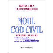 Noul cod civil. Volumul 2 Editia a II-a - 12 octombrie 2011
