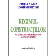 Regimul constructiilor. Editia a XII-a 1 noiembrie 2011