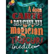 A doua carte a micului magician (Trucuri inedite)