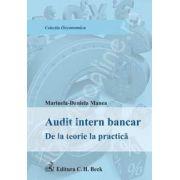 Audit intern bancar. De la teorie la practica
