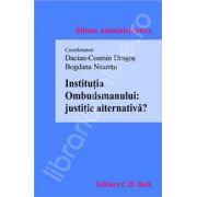 Institutia Ombudsmanului: justitie alternativa?