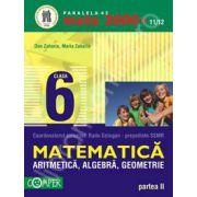 Matematica 2000+11/12 Clasa a VI-a, partea a II-a. Aritmetica, algebra, geometrie