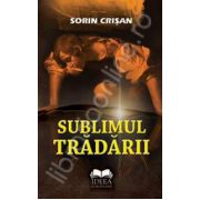 Sublimul tradarii
