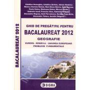Bac 2012 ghid de pregatire pentru bacalaureat 2012 Geografie