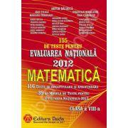155 de teste pentru Evaluarea Nationala 2012. Matematica pentru clasa a VIII-a