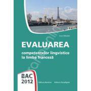 Bacalaureat 2012 - Evaluarea competentelor lingvistice la limba franceza