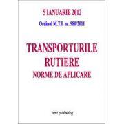 Transporturile rutiere - norme de aplicare - editia I( 5 ianuarie 2012)