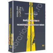 Analiza, investigarea si reconstructia accidentelor rutiere