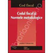 Codul fiscal si Normele metodologice Actualizat 13 februarie 2012