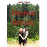 Destine fericite - Pavel Corut