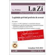 Legislatia privind profesia de avocat (actualizat 15 ianuarie 2012)
