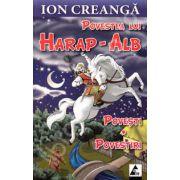 Povestea lui Harap-Alb. Povesti si povestiri