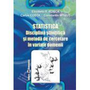 Statistica. Disciplina stiintifica si metoda de cercetare in variate domenii