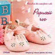 Papuceii roz. Primul an din viata fetitei mele (Contine si versuri pentru cei mici)