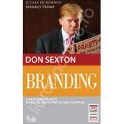 Branding. Cum se construieste bunul cel mai de pret al unei companii (editia Capital)
