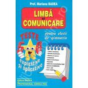 Limba si comunicare teste pentru clasele V-VI, explicative si aplicative (Pentru elevii de gimnaziu)