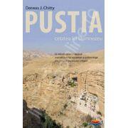 Pustia. Cetatea lui Dumnezeu. O introducere in studiul monahismului egiptean si palestinian din timpul Imperiului crestin
