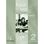 Teste de limba engleza. Practice test for the revised CPE 2 (Teacher's Book)