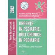 Urgente in pediatrie. Boli cronice in pediatrie 2012