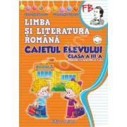 Caietul elevului clasa a III-a limba si literatura romana (semestrul I+II) dupa manual Aramis - autor Pitila